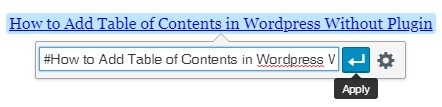 Add Table of Contents Easily in WordPress Without Plugin