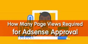 How many page views required for adsense approval