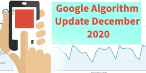 Google Algorithm Update December 2020
